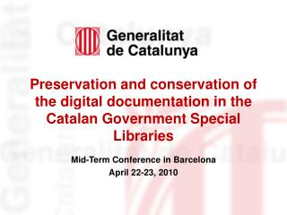 Mid-Term Conference in Barcelona April 22-23, 2010
