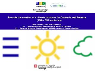 Towards the creation of a climate database for Catalonia and Andorra  (18th - 21th centuries)