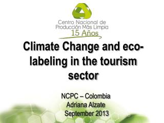 Climate Change and eco-labeling in the tourism sector