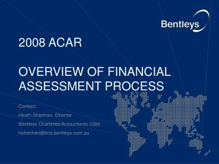 2008 ACAR OVERVIEW OF FINANCIAL ASSESSMENT PROCESS