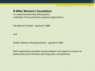 B Miles Women's Foundation is a newly formed entity following the