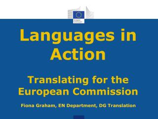 Languages in Action Translating for the  European Commission