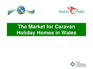 The Market for Caravan Holiday Homes in Wales