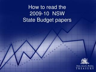 How to read the  2009-10  NSW  State Budget papers