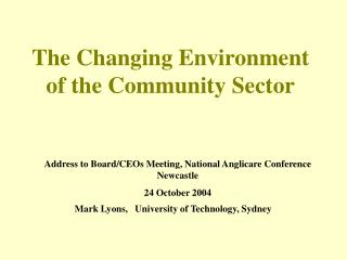 The Changing Environment of the Community Sector