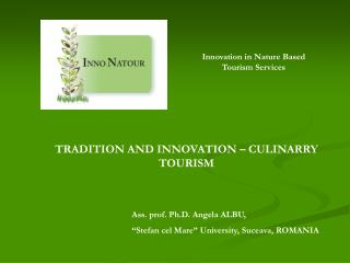 TRADITION AND INNOVATION – CULINARRY TOURISM