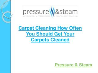 Carpet Cleaning How Often You Should Get Your Carpets Cleane