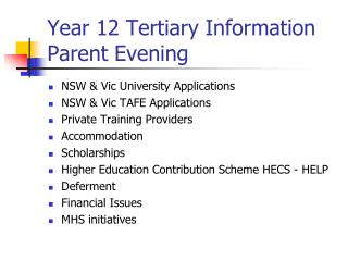 Year 12 Tertiary Information Parent Evening