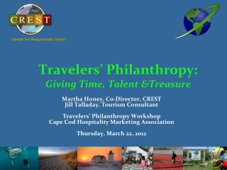 Travelers' Philanthropy:  Giving Time, Talent &Treasure