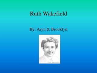 Ruth Wakefield