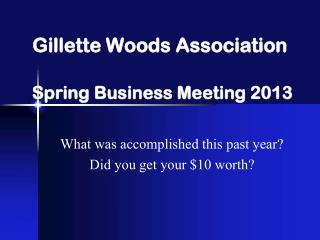 Gillette Woods Association Spring  Business Meeting 2013