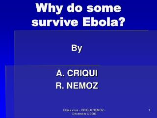 Why do some survive Ebola?