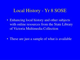 Local History - Yr 8 SOSE