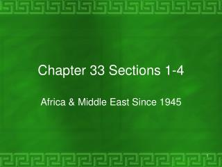 Chapter 33 Sections 1-4