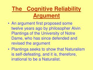The   Cognitive Reliability Argument