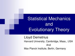 Statistical Mechanics and Evolutionary Theory