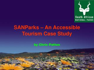 SANParks – An Accessible Tourism Case Study by Chris Patton