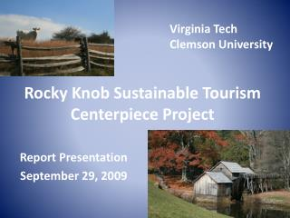 Rocky Knob Sustainable Tourism Centerpiece Project