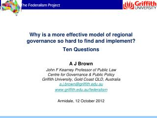 Why is a more effective model of regional governance so hard to find and implement? Ten Questions
