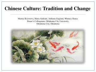 Chinese Culture: Tradition and Change