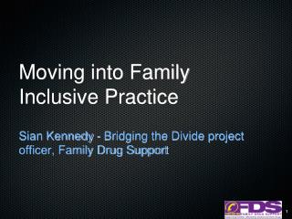 Moving into Family Inclusive Practice