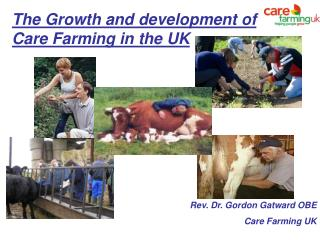 The Growth and development of  Care Farming in the UK