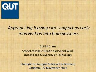 Approaching leaving care support as early intervention into homelessness