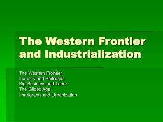 The Western Frontier and Industrialization