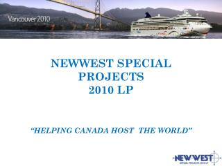 "NEWWEST SPECIAL PROJECTS 2010 LP ""HELPING CANADA HOST  THE WORLD"""