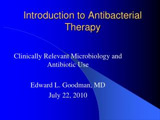 Introduction to Antibacterial Therapy