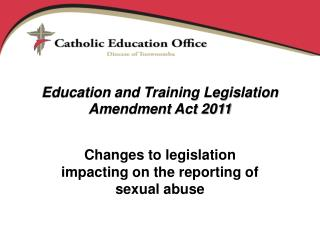Education and Training Legislation Amendment Act 2011