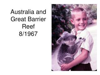 Australia and Great Barrier Reef 8/1967