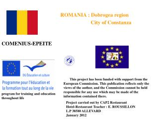 ROMANIA : Dobrogea region                          City of Constanza