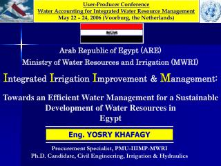 Towards an Efficient Water Management for a Sustainable Development of Water Resources in  Egypt