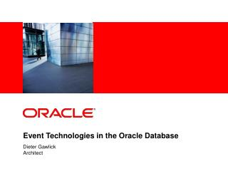 Event Technologies in the Oracle Database