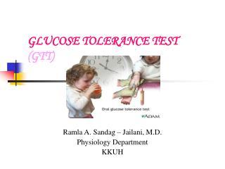 GLUCOSE TOLERANCE TEST (GTT)