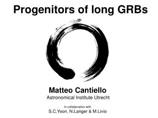 Progenitors of long GRBs
