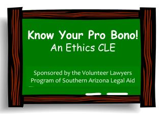Know Your Pro Bono! An Ethics CLE