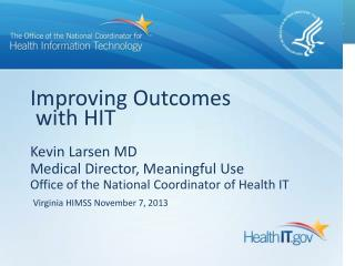 Improving Outcomes  with HIT