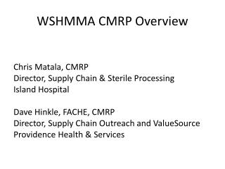WSHMMA CMRP Overview