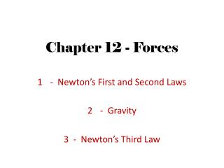 Chapter 12 - Forces