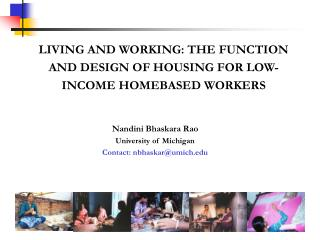 LIVING AND WORKING: THE FUNCTION AND DESIGN OF HOUSING FOR LOW-INCOME HOMEBASED WORKERS