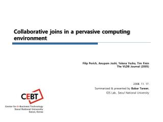 Collaborative joins in a pervasive computing environment