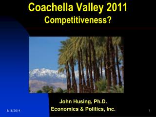 Coachella Valley 2011 Competitiveness?