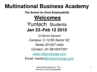 Dr.Mohan Agrawal Campus: C-12/56 Sector 62,  Noida 201307 India Contact +91 9810247291