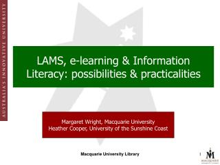 LAMS, e-learning & Information Literacy: possibilities & practicalities