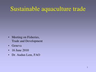 Sustainable aquaculture trade