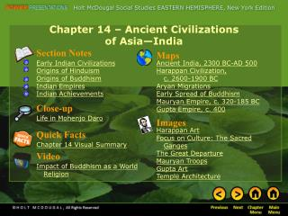Chapter 14 – Ancient Civilizations  of Asia—India