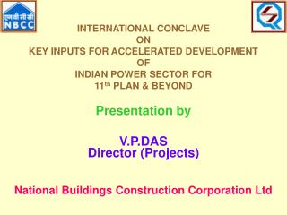 INTERNATIONAL CONCLAVE  ON  KEY INPUTS FOR ACCELERATED DEVELOPMENT  OF INDIAN POWER SECTOR FOR