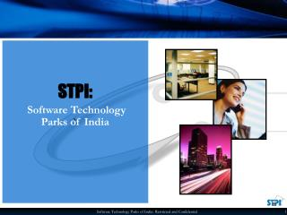 STPI:  Software Technology Parks of India